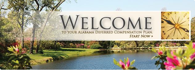 Welcome to your alabama deferred compensation plan. Start Now.