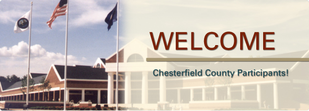 Welcome Chesterfield County Participants.