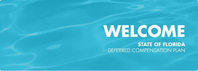 Welcome to the state of Florida deferred compensation plan.