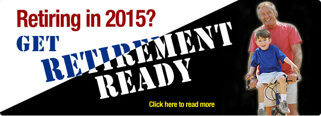 Retiring in 2014? Special edition Retpirement Ready Newsletter Clisk here to read more.