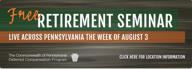 Free Retirement Seminar. Live acrosss Pennsylvania the week of August 3. click here for location information.