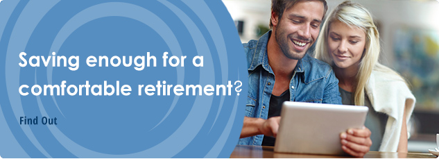 Saving enough for a comfortable retirement?