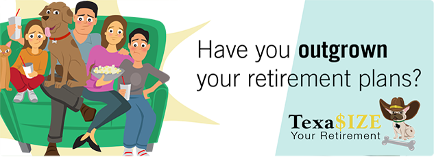 Have you outgrown your retirement plans?