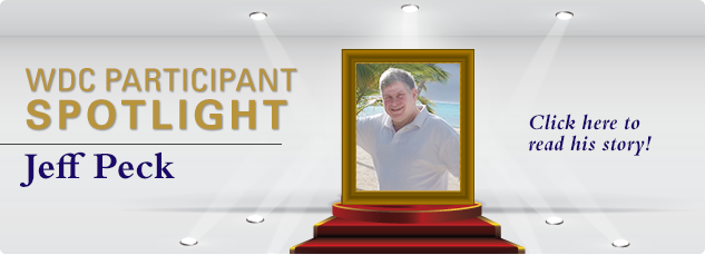 WDC Participant SPOTLIGHT – Jeff Peck. Click here to read his success story!