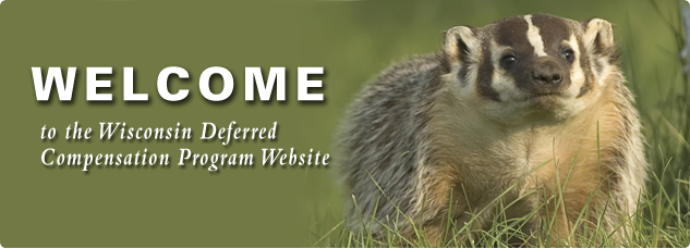Welcome to the Wisconsin Deferred Compensation Program Website.